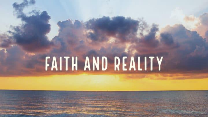 Faith and Reailty