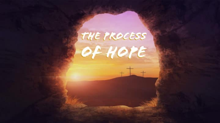 The Process of Hope