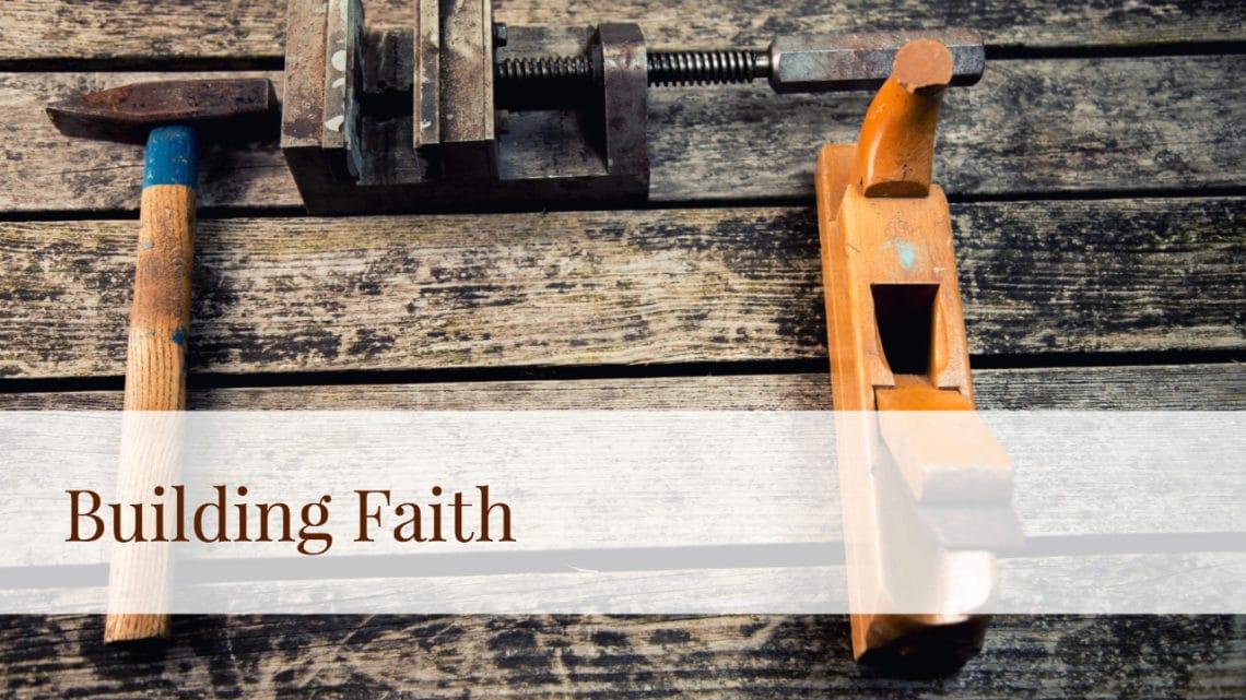 Building Faith