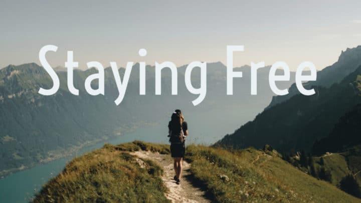 Staying Free