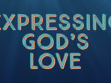Expressing God's Love